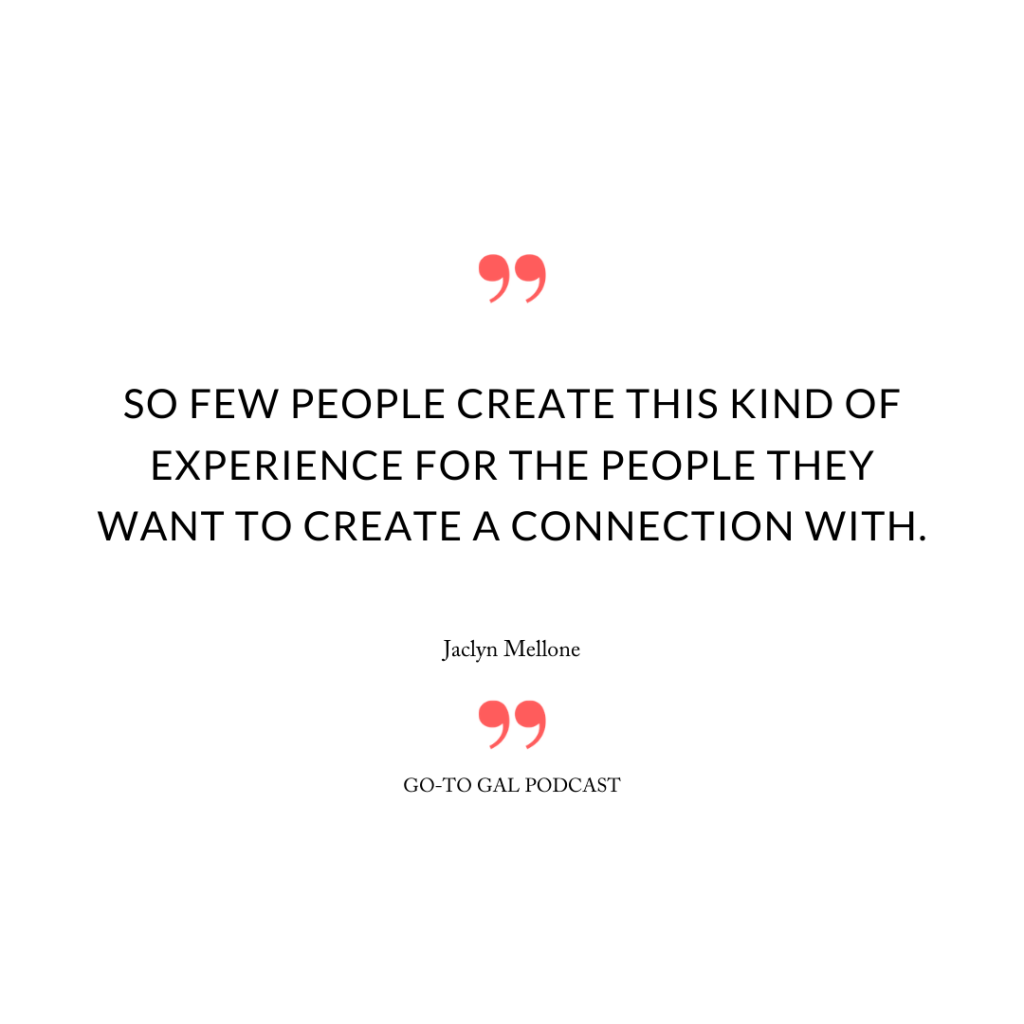 So few people create this kind of experience for the people they want to create a connection with.