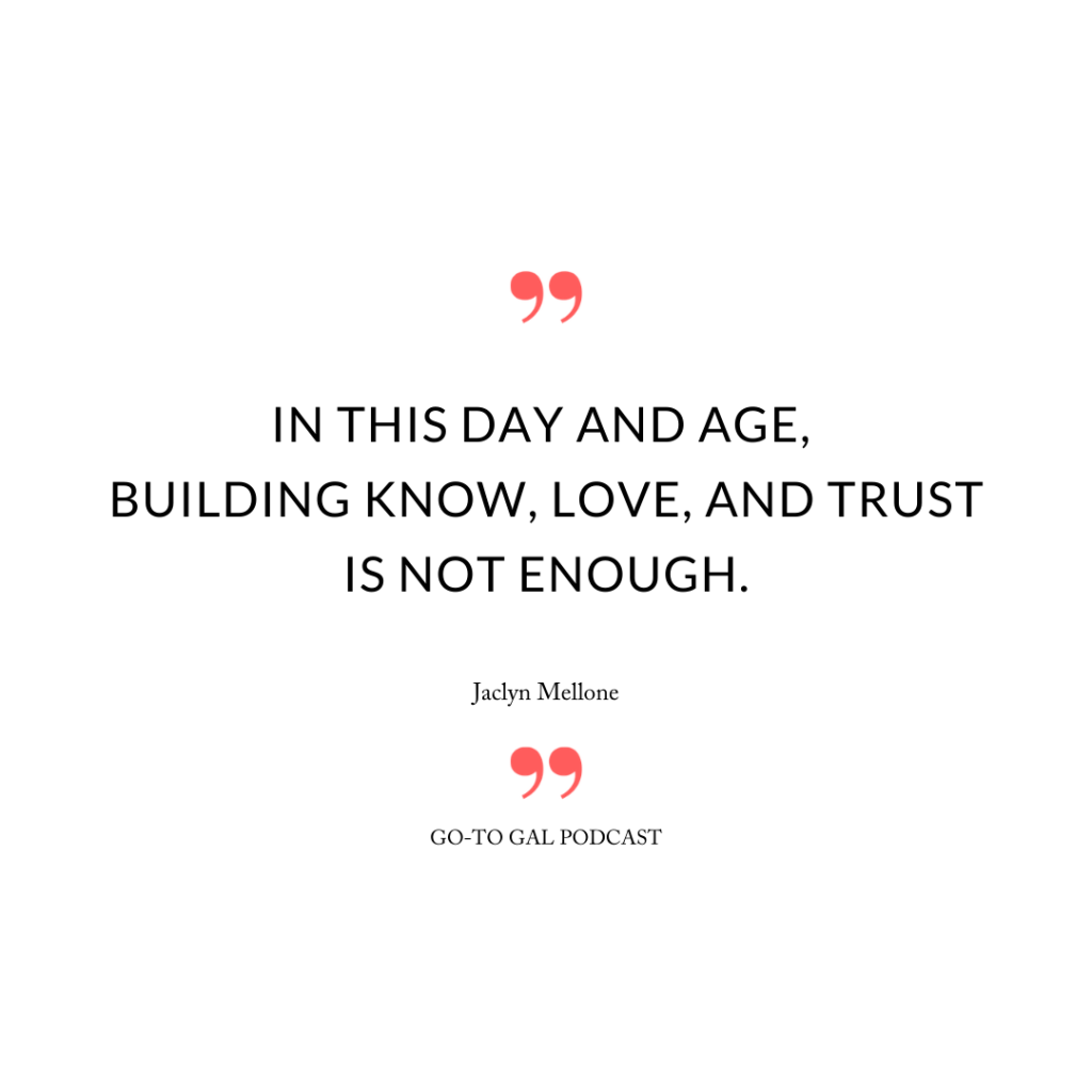 In this day and age, building know, love, and trust is not enough.