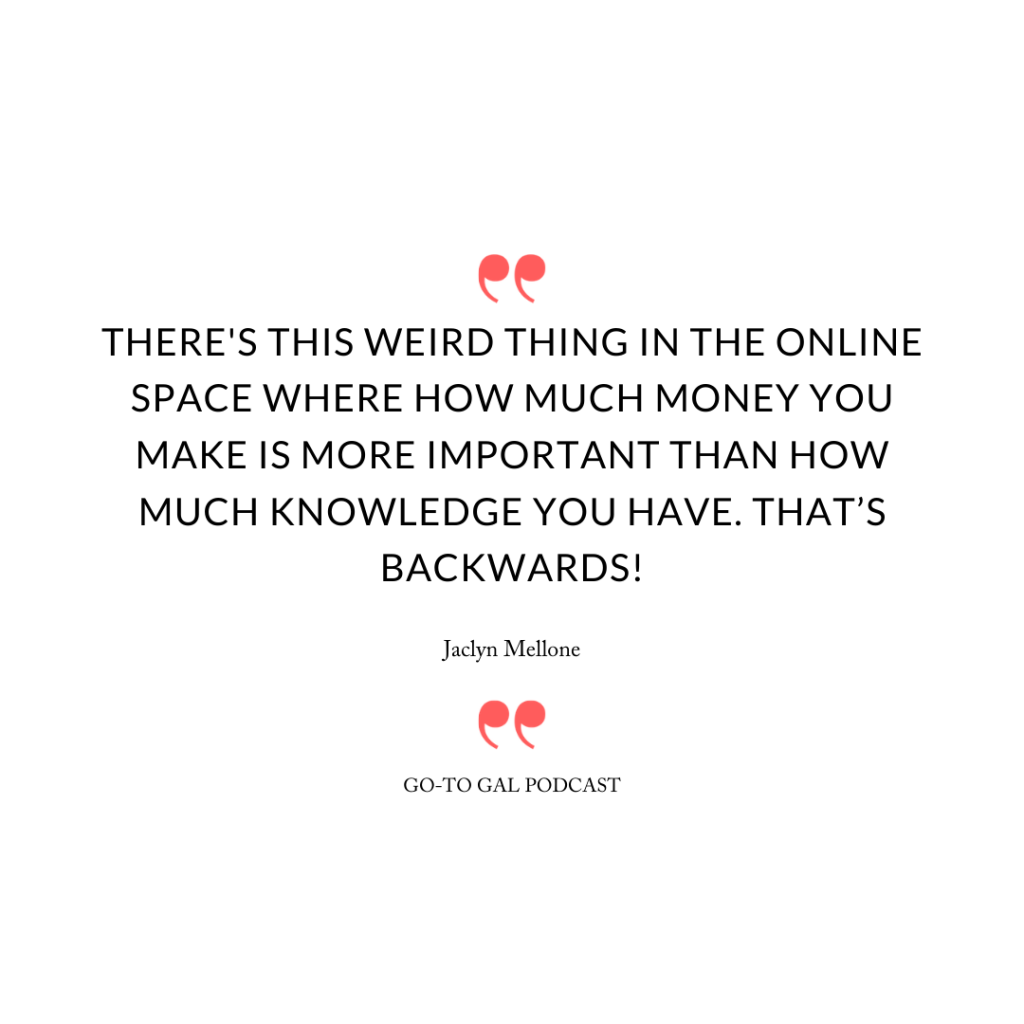 There's this weird thing in the online space where how much money you make is more important than how much knowledge you have. That's backwards!